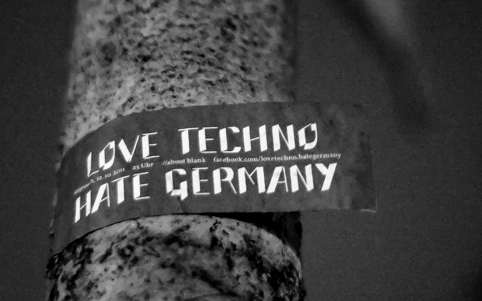 love techno - hate germany 12.10.2011