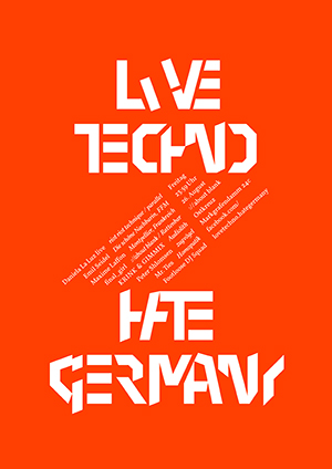 Love Techno Hate Germany, August 2011