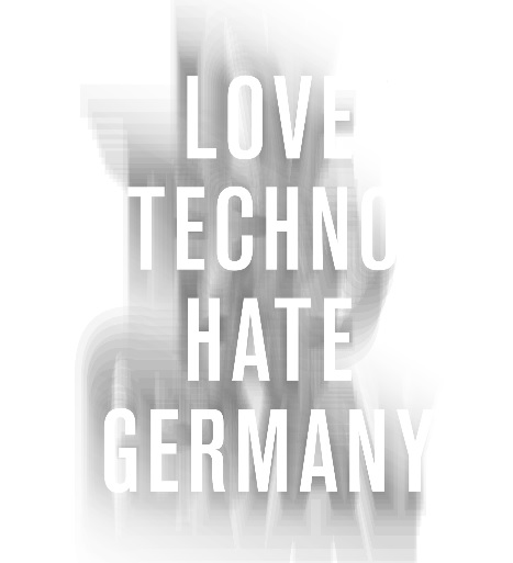 Love Techno Hate Germany #29, August 2013