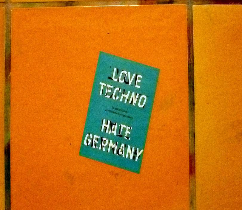 love techno - hate germany sticker blau